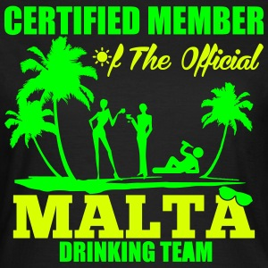 Certified member of the MALTA drinking team Tee shirts - T-shirt Femme