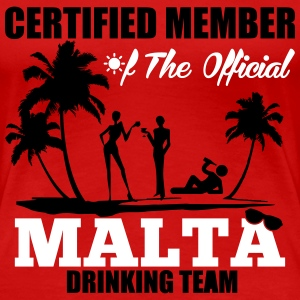 Certified member of the MALTA drinking team T-Shirts - Women's Premium T-Shirt