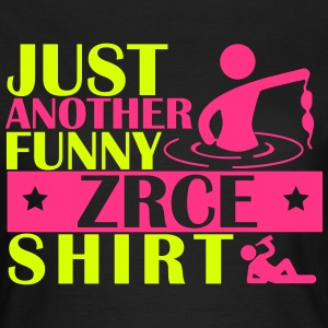JUST ANOTHER FUNNY ZRCE SHIRT T-Shirts - Women's T-Shirt