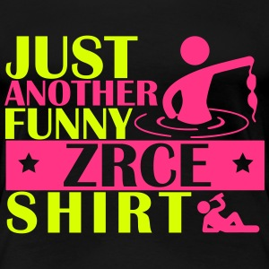 JUST ANOTHER FUNNY ZRCE SHIRT Camisetas - Camiseta premium mujer