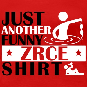 JUST ANOTHER FUNNY ZRCE SHIRT T-Shirts - Frauen Premium T-Shirt