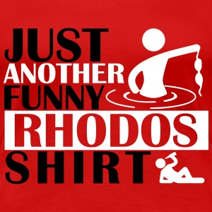 JUST ANOTHER FUNNY RHODOS SHIRT T-Shirts - Frauen Premium T-Shirt