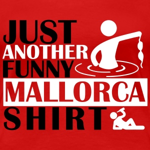 JUST ANOTHER FUNNY MALLORCA SHIRT Camisetas - Camiseta premium mujer