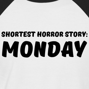 Shortest Horror Story: Monday T-Shirts - Männer Baseball-T-Shirt