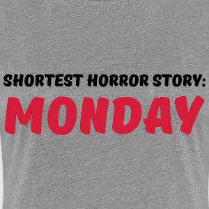 Shortest Horror Story: Monday T-Shirts - Frauen Premium T-Shirt