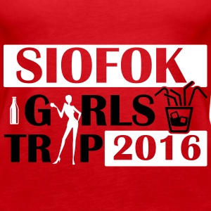 SIOFOK GIRLS TRIP 2016 Tops - Frauen Premium Tank Top