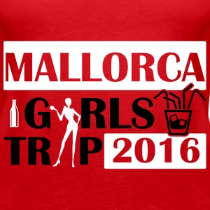 MALLORCA GIRLS TRIP 2016 Tops - Frauen Premium Tank Top
