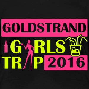 GOLDSTRAND GIRLS TRIP 2016 T-Shirts - Frauen Premium T-Shirt