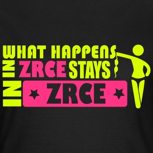 WHAT HAPPENS IN ZRCE STAYS IN ZRCE T-Shirts - Frauen T-Shirt