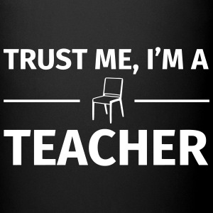 Trust me I'm a Teacher Mugs & Drinkware - Full Colour Mug