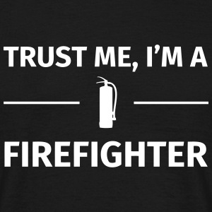 Trust me I'm an Firefighter T-shirts - Mannen T-shirt