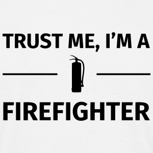 Trust me I'm an Firefighter T-skjorter - T-skjorte for menn