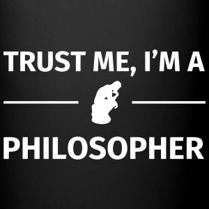Trust me I'm a Philosopher Mugs & Drinkware - Full Colour Mug