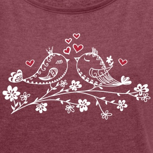 Birdie Love, Heart, Bird, Valentine`s Day T-Shirts - Women's T-shirt with rolled up sleeves