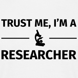 Trust me I'm an Researcher T-Shirts - Men's T-Shirt