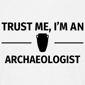 Trust me I'm an Archaeologist Tee shirts - T-shirt Homme