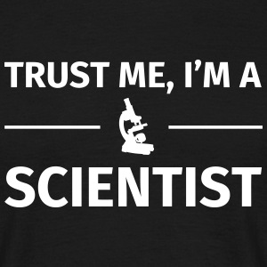 Trust me I'm an Scientist Tee shirts - T-shirt Homme