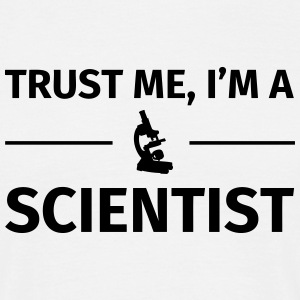 Trust me I'm an Scientist T-Shirts - Men's T-Shirt