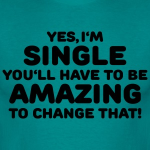 Yes, I'm single T-skjorter - T-skjorte for menn