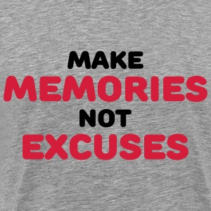 Make memories, not mistakes Tee shirts - T-shirt Premium Homme