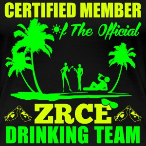Certified member of the ZRCE drinking team T-Shirts - Women's Premium T-Shirt