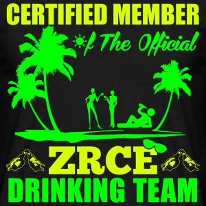 Certified member of the ZRCE drinking team T-Shirts - Männer T-Shirt