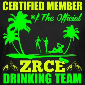 Certified member of the ZRCE drinking team T-Shirts - Women's T-Shirt