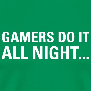 Gamers Do It All Night... Tee shirts - T-shirt Premium Homme