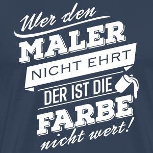 suchbegriff maler und lackierer t shirts spreadshirt. Black Bedroom Furniture Sets. Home Design Ideas