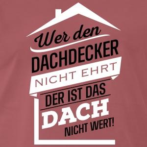 suchbegriff geschenk dachdecker geschenke spreadshirt. Black Bedroom Furniture Sets. Home Design Ideas
