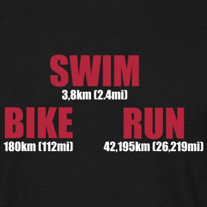 Triathlon Distance - Swim Bike Run  - Männer T-Shirt