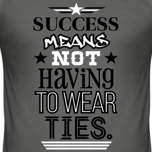 The True Meaning of Success T-Shirts - Männer Slim Fit T-Shirt