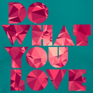 Do What You Love (Low Poly) T-shirts - Dame-T-shirt