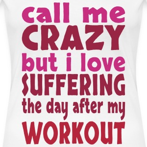 day after workout T-Shirts - Women's Premium T-Shirt