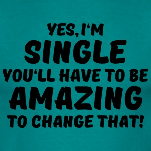 Yes, I'm single T-shirts - Herre-T-shirt
