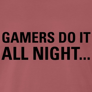Gamers Do It All Night... T-Shirts - Men's Premium T-Shirt