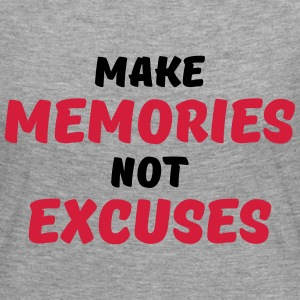 Make memories, not excuses Long Sleeve Shirts - Women's Premium Longsleeve Shirt
