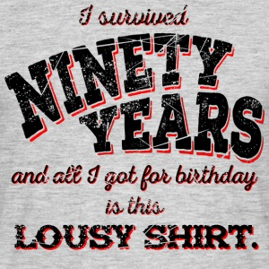 Lousy Shirt 90th Birthday - black - Männer T-Shirt