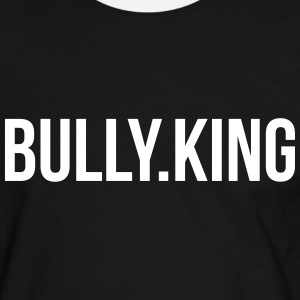 Bully-King Part 2 T-Shirts - Männer Kontrast-T-Shirt