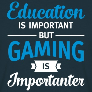 Gaming - Importanter T-Shirts - Men's T-Shirt