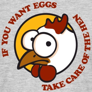 Take care of the hen T-shirts - Mannen T-shirt