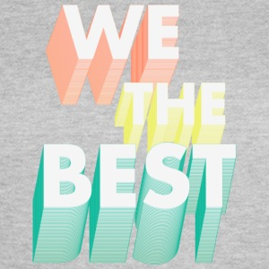 We Da Best! T-shirts - Vrouwen T-shirt