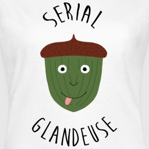 Serial Glandeuse - Paresse - Fainéante - Dormir T-Shirts - Women's T-Shirt