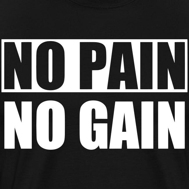 No Pain No Gain Premium T-shirt Herr