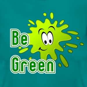 Be Green T-Shirts - Women's T-Shirt
