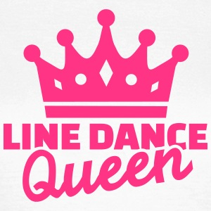 Line dance Queen T-Shirts - Frauen T-Shirt