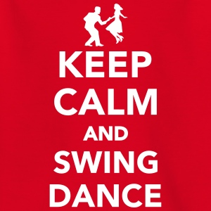 Keep calm and Swing dance T-Shirts - Kinder T-Shirt