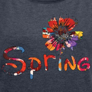 spring typo with flower Women's T-shirt with rol - Women's T-shirt with rolled up sleeves