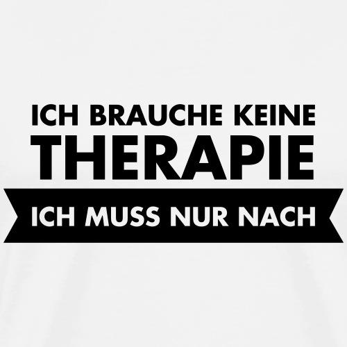 Ich Brauche Keine Therapie (Dein Text)