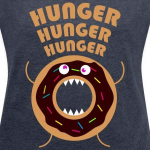 Hunger T-Shirts - Women's T-shirt with rolled up sleeves